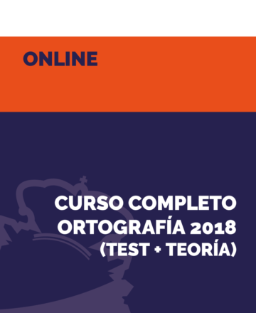 Curso Completo Ortografía 2018 (TEST + TEORÍA) - Policia Nacional