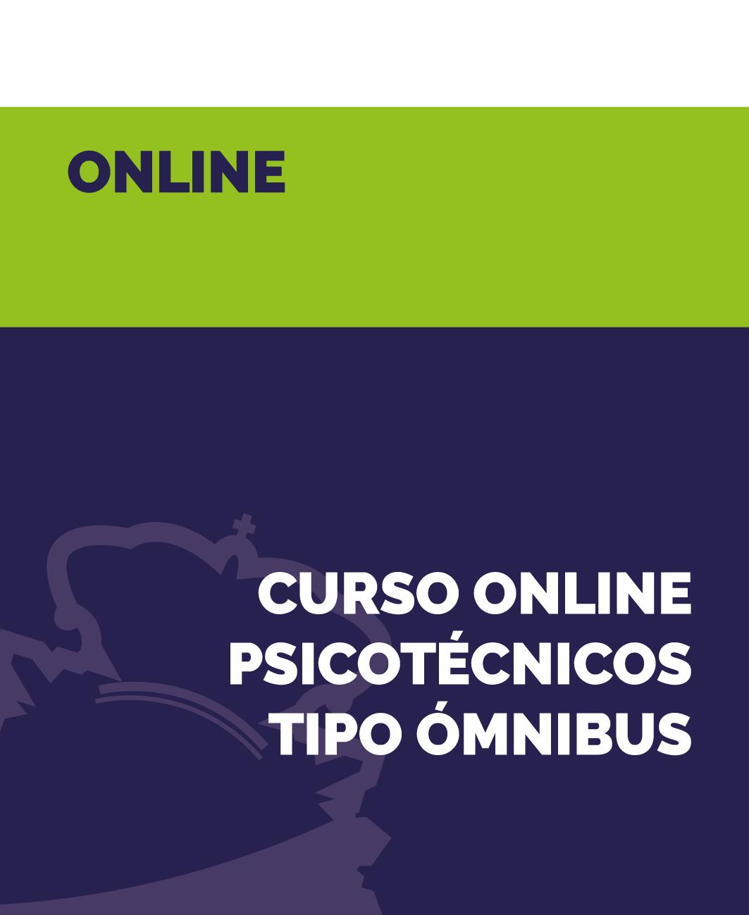 Curso Online Psicotécnicos tipo Ómnibus - Policia Nacional